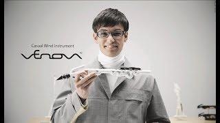 Venova - 新技術で誕生した、今までにない楽器