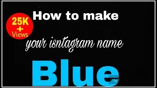 How To Make Your Instagram Name Blue ( Instagram Tricks )