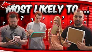 MOST LIKELY TO .... FANGS, NEPENTHEZ, AA9SKILLZ, TOBIIASGAMING!