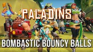 PALADINS - Bombastic Bouncy Balls! (Pip)