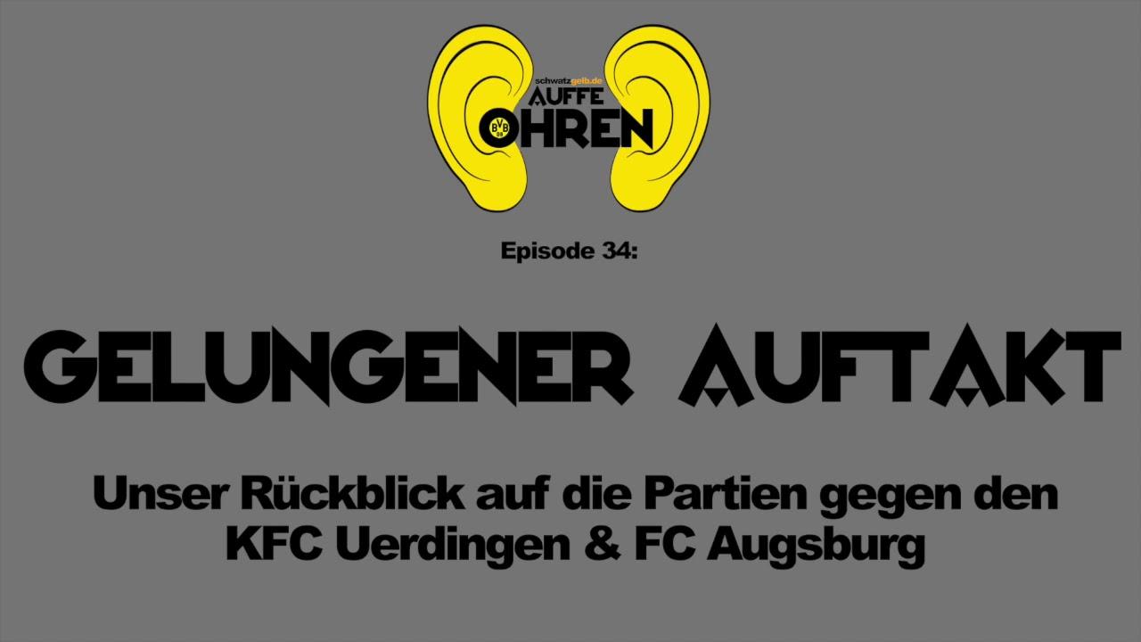 Auffen Punkt #34: Gelungener Auftakt | BVB Podcast von schwatzgelb.de