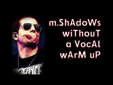 M Shadows Without a Vocal Warm Up
