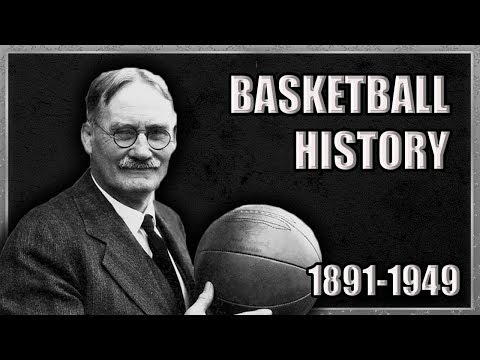 Basketball Before The NBA(1891-1950): A Brief History