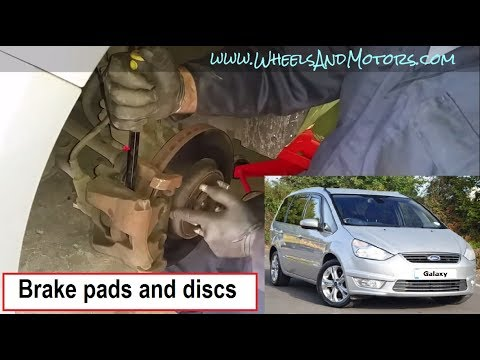 How I replaced brake pads and discs, Ford Galaxy (S-Max, Mondeo)