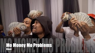 Blazo (DBandz) - Mo Money Mo Problems (Dir. by @PassportTrace)