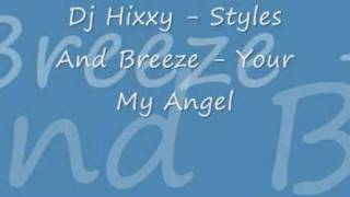 Dj Hixxy Your My Angel