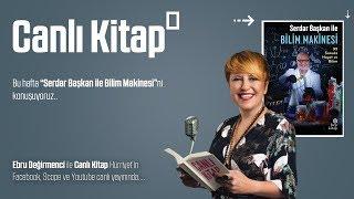 Serdar Aksu ile yeni çıkan kitabı  'Serdar Başkan ile Bilim Makinesi'ni konuşuyoruz...