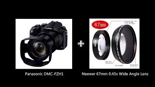 Panasonic DMC-FZH1 [FZ2000/FZ2500] + Neewer 67mm 0.45x Wide Angle Lens / ワイドコンバージョンレンズ