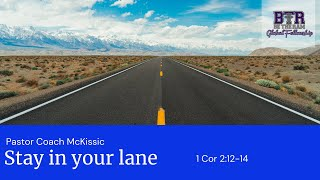 1 Corinthians 2:12-14 Stay in your Lane // #BeTheRam Global Fellowship #PastorMcKissic #OnlineChurch