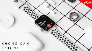Kết nối eSIM trên Apple Watch: Quá tiện lợi, Nghe Gọi không cần iPhone!!