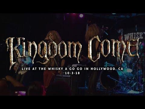 Kingdom Come @ The Whisky A Go Go 10-3-18 [PARTIAL SET]