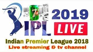 IPL 2019 Telecast : Live Streaming Tv  Mobile App List