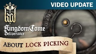 Kingdom Come: Deliverance - Video Update #10 about Lock Picking