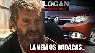 Logan | Trailer do Modelo 2017 (paródia)
