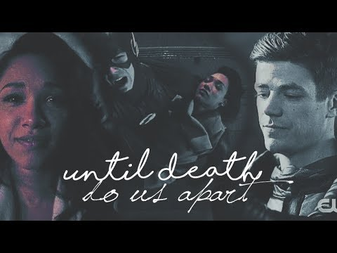 ► barry and iris || until death do us apart. ◄ [3x22]