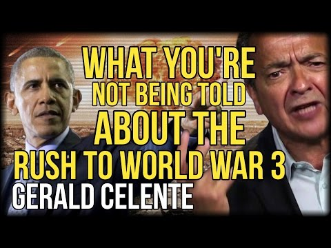 GERALD CELENTE REVEALS WHAT YOU'RE NOT BEING TOLD ABOUT THE RUSH TO WORLD WAR 3
