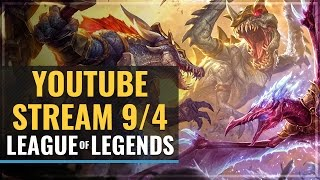 Streaming - League of Legends 9/4