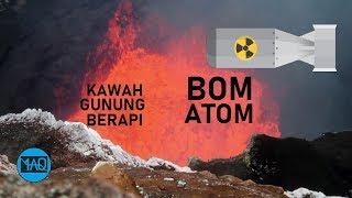 Apa Yang Terjadi Jika Kita Menjatuhkan Bom Atom Ke Kawah Gunung Berapi ?