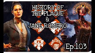 History Of The Plague And Jane Romero (D3ad By Daylight)