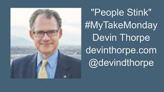 People Stink - #MyTakeMonday