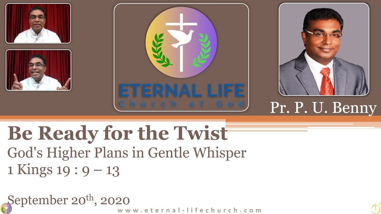 Be Ready for the Twist: God's Higher Plan in Gentle Whisper - Pastor Benny
