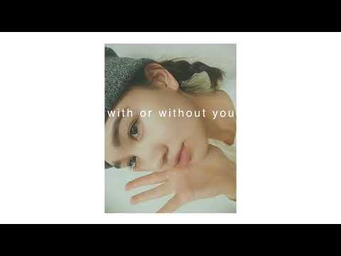 With Or Without You {U2}   Chelle