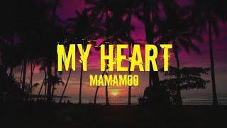 MAMAMOO (마마무) – My Heart (Easy Lyrics)