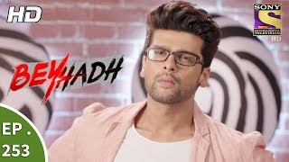 Video Beyhadh - बेहद - Ep 253 - 29th September, 2017 download MP3, 3GP, MP4, WEBM, AVI, FLV September 2019