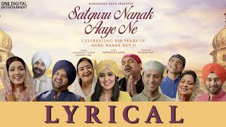 Satguru Nanak Aaye Ne (Lyrical Video ) | Guru Nanak Dev Ji | Harshdeep Kaur Ft.Various Artists