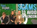 Download Lagu Scams to Avoid in London! - Featuring Joel & Lia Mp3 Free