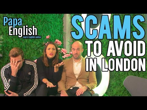 Scams to Avoid in London! - Featuring Joel & Lia