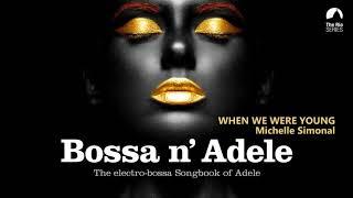 Bossa ´n Adele - Full Album - The sexiest electro-bossa songbook of Adele
