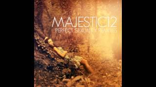 Majestic12 - Perfect Sexuality