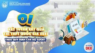 Trường Đại học Kinh tế - Kỹ thuật Công nghiệp tuyển sinh Đại học hệ chính quy năm 2021