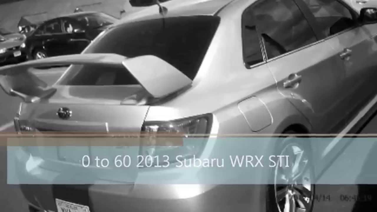 2013 Subaru WRX STI 060 MPH 0 to 60  YouTube