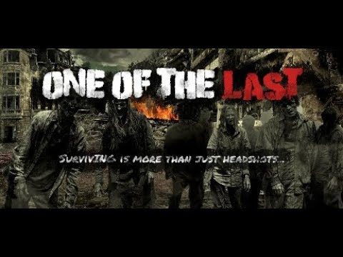 One of the Last Gameplay