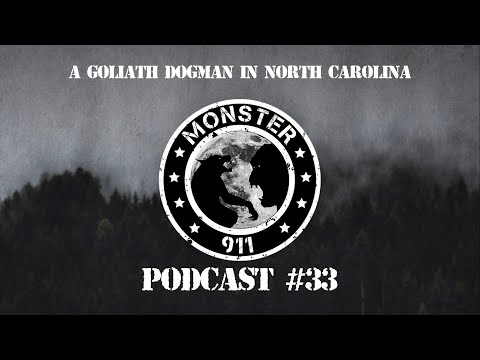 """A Goliath Dogman In North Carolina!""-- Episode #33--Dogman Sasquatch Oklahoma Encounters"