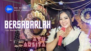 Viral Tik Tok Bersabarlah - Ayu Arsita feat @NEW BOSSQUE