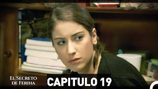 El Secreto De Feriha Capítulo 19 En Español