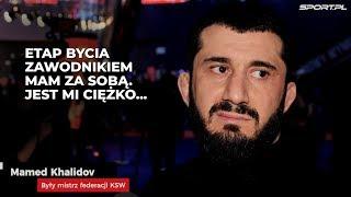 Khalidov nie zmienia zdania. Kawulski: Marzę, żeby Mamed wrócił do klatki