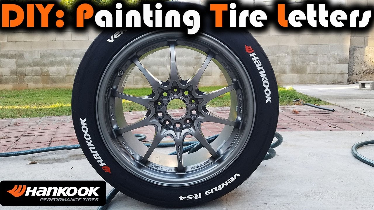 Diy How To Paint Tire Lettering