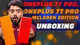 OnePlus 7T Pro and OnePlus 7T Pro McLaren Edition Unboxing and First Look