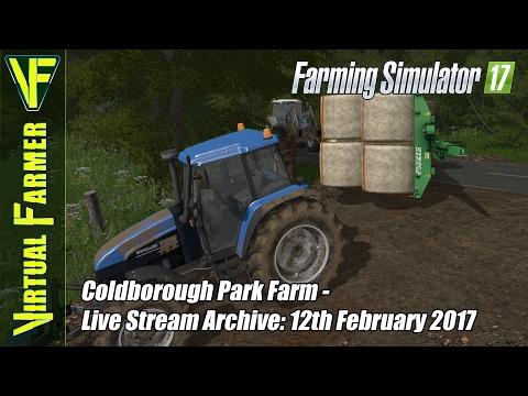 Farming Simulator 17 on Coldborough Park Farm - Live Stream Archive: 12th February 2017