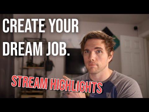 Create Your Dream Job. - Stream Highlights | #grindreel