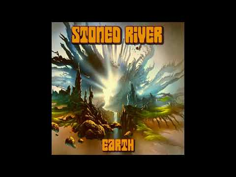 Stoned River - Earth (2020) (New Full Album)