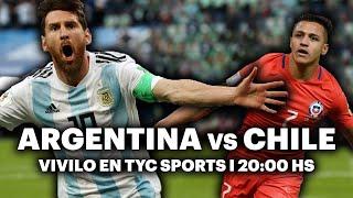 ARGENTINA vs. CHILE ⚽️ VIVILO EN TyC SPORTS