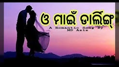 Darling Oh My Darling I Love You-Odia Album Song