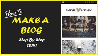 How To Make A WordPress Blog 2019 - For Beginners (Step by Step)