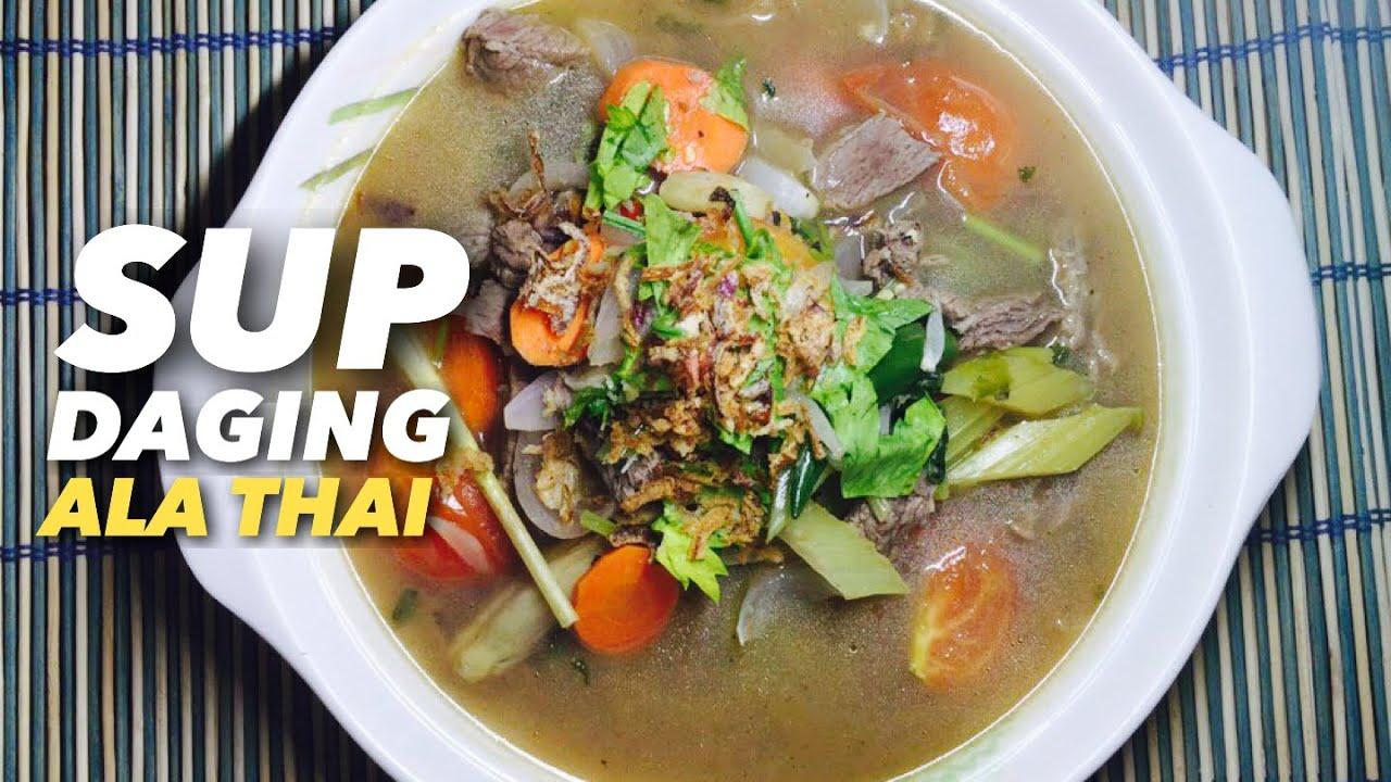 Resepi Sup Daging Ala Thai Youtube
