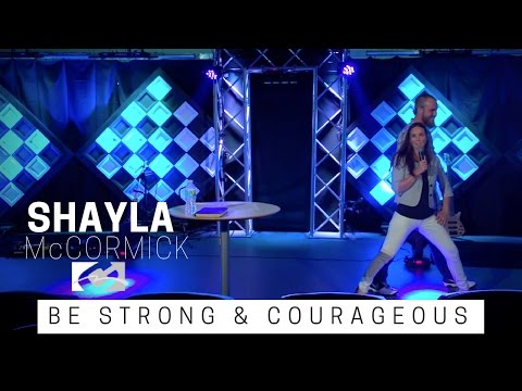 BE STRONG & COURAGEOUS - Shayla McCormick | Voices | Coastal Community Church